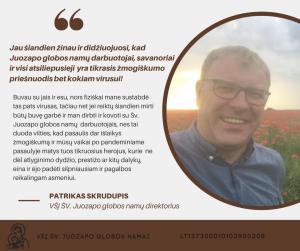 Direktoriaus Patriko Skrudupio žodis šv. Juozapo globos namų bendruomenei